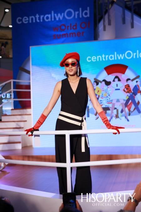 เซ็นทรัลเวิลด์ เปิดตัวแคมเปญ 'World of Summer' เนรมิตครั้งแรกของแฟชั่นโชว์บนเรือยอช์ทจำลองกลางห้าง