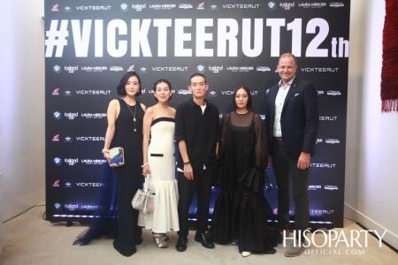 VICKTEERUT จัดงานเฉลิมฉลองครบรอบ 12 ปี 'Vickteerut 12th'