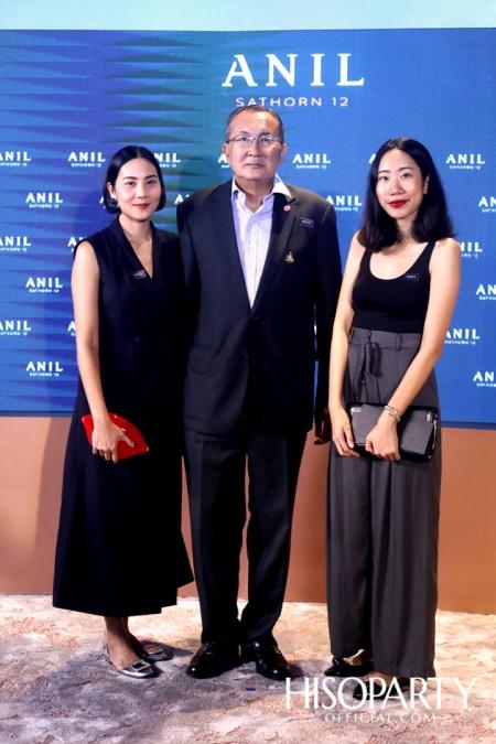 งานเปิดตัวโครงการ 'ANIL Sathorn 12'  มิติใหม่แห่งแนวคิดที่พักอาศัยในสไตล์ Luxury Redefined