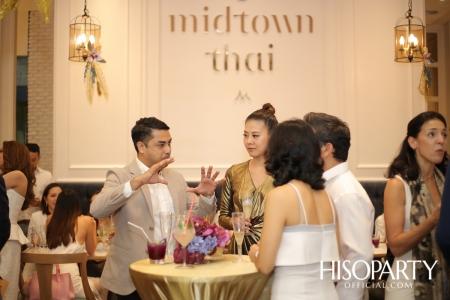 งานฉลองเปิดตัวร้าน 'Midtown Thai' โฉมใหม่