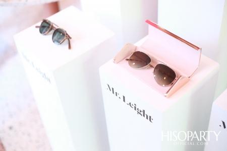 Mr.Leight แว่นตาแฮนด์เมดพรีเมี่ยมจากแคลิฟอเนียร์ เปิดตัวแบบเอ็กซ์คลูซีฟ โชว์แว่นตาหลากลุคเอาใจสายแฟชั่นครั้งแรกในเมืองไทย