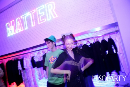 matter makers X Carnival คอลเลกชั่นสุดเอ็กซ์คลูซีฟที่หลอมรวมดีเอ็นเอของ 2 แบรนด์แฟชั่นสตรีทแวร์สัญชาติไทยได้อย่างลงตัว