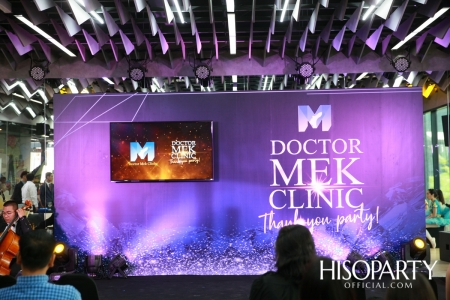 Doctor MEK Clinic Thank You Party