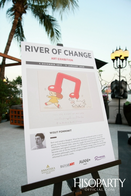 งานเปิดตัว 'River of Change Art Exhibition'  นิทรรศการศิลปะริมฝั่งแม่น้ำเจ้าพระยา จากเหล่าอาร์ทติสไทยรุ่นใหม่