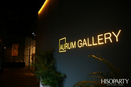 งานเปิดตัว 'AURUM GALLERY'