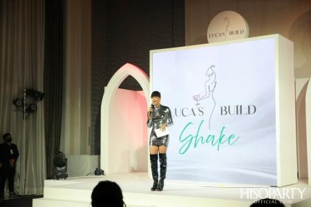 งานเปิดตัว Luca's Build Shake