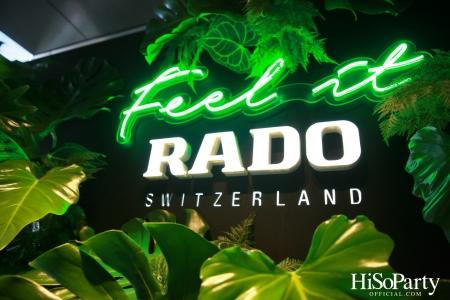 RADO จัดงานแสดงประจำปี RADO NOVELTIES 2021 ภายใต้คอนเซปต์ 'Discover and Feel'
